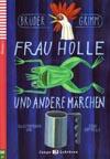 Frau Holle und andere Märchen - zjednodušená četba v němčině A1 vč. CD