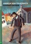 Kaspar Hauser - zjednodušená četba v němčině A2 vč. CD