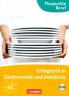Erfolgreich in Gastronomie und Hotellerie – němčina v pohostinství