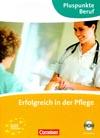 Erfolgreich in der Pflege – němčina ve zdravotnictví vč. audio-CD
