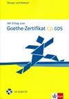 Mit Erfolg zum Goethe-Zertifikat C2 GDS - cvičebnice a testy + CD