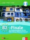 B2 - Finale - cvičebnice vč. CD k rakouské zkoušce ÖSD-Prüfung B2