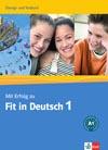 Mit Erfolg zu Fit in Deutsch 1 - cvičebnice a testy k certifikátu