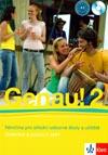 Genau! 2 CZ - učebnice němčiny vč. pracovního sešitu a 2 CD (CZ verze)