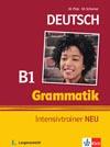 Grammatik Intensivtrainer NEU B1 - cvičebnice německé gramatiky