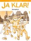 Fotografie Ja klar! - Übungsbuch 1 – pracovní sešit k učebnici němčiny 1. díl