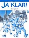 Fotografie Ja klar! - Übungsbuch 3 – pracovní sešit k učebnici němčiny 3. díl