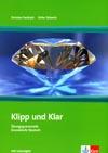 Klipp und Klar - cvičebnice německé gramatiky s řešením
