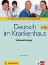 Deutsch im Krankenhaus Neu – Intensivtrainer