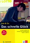 Leo & Co., Stufe 1 - Das schnelle Glück - četba + CD