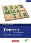 Übungsgrammatik DaF - Grammatik: kein Problem - cvičebnice gramatiky