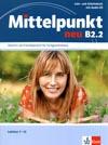 Mittelpunkt neu B2.2 - 2. půldíl učebnice němčiny (lekce 7- 12)