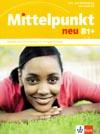Mittelpunkt neu B1+ - učebnice němčiny a prac. sešit vč. audio-CD
