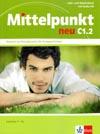 Mittelpunkt neu C1.2 - 2. půldíl učebnice němčiny (lekce 7- 12)