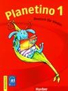 Planetino 1 - 1. díl pracovního sešitu (D verze)
