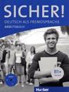 Sicher B1+ - pracovní sešit němčiny + audio-CD k PS
