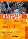 Tangram aktuell 2 (lekce 1-4) - učebnice němčiny a pracovní sešit s CD
