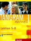 Tangram aktuell 1 (lekce 5-8) - učebnice němčiny a pracovní sešit s CD