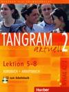 Tangram aktuell 2 (lekce 5-8) - učebnice němčiny a pracovní sešit s CD