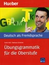 Übungsgrammatik für die Oberstufe - cvičebnice německé gramatiky
