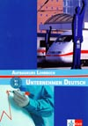 Unternehmen Deutsch Aufbaukurs - učebnice odborné němčiny B1/B2