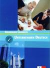 Unternehmen Deutsch Grundkurs - učebnice odborné němčiny A1/A2