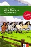 Wilde Pferde im Münsterland - četba v němčině s poslechem