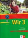 WIR 3 - 3. díl učebnice němčiny (CZ verze)