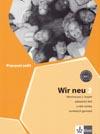Wir neu 2 - pracovní sešit k učebnici němčiny pro základní školy