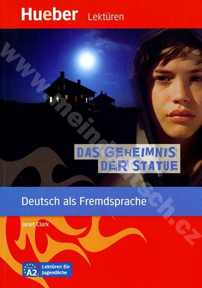 Das Geheimnis der Statue - německá četba v originále (úroveň A2)