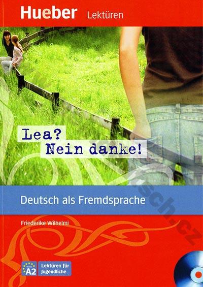 """""""Lea? Nein, danke!"""" - německá četba v originále s CD (úroveň A2)"""