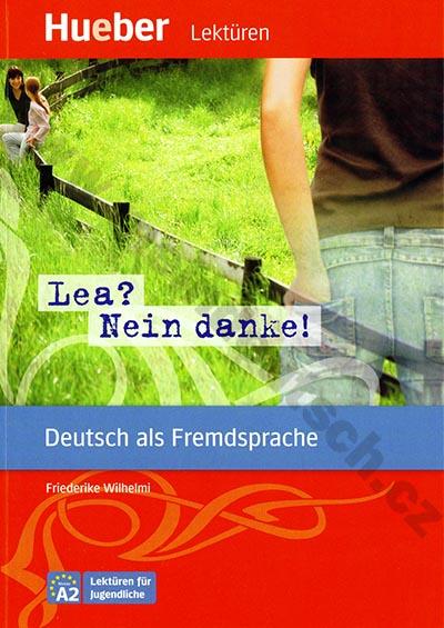 """""""Lea? Nein, danke!"""" - německá četba v originále (úroveň A2)"""