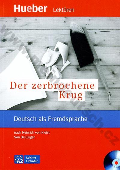Der zerbrochene Krug - německá četba v originále s CD (úroveň A2)