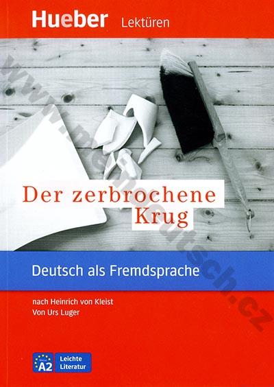 Der zerbrochene Krug - německá četba v originále (úroveň A2)