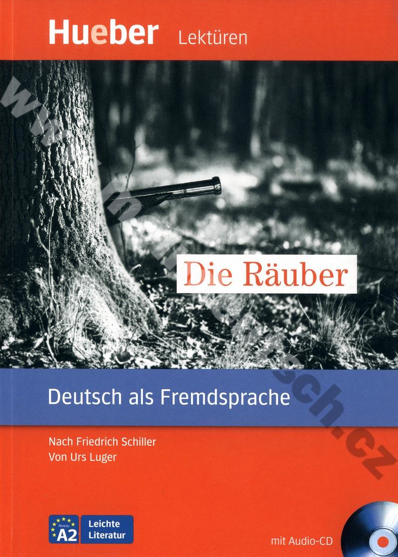 Die Räuber - německá četba v originále s CD (úroveň A2)