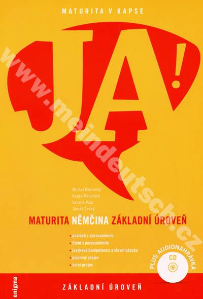 JA! Maturita NĚMČINA - základní úroveň - cvičebnice vč. audio-CD