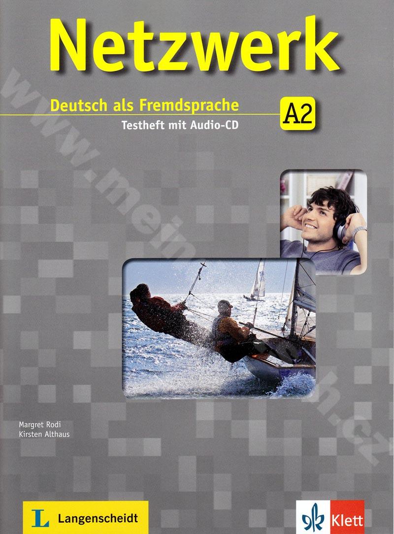 Netzwerk A2 - sešit testů k učebnici němčiny vč. audio-CD