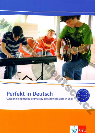 Perfekt Deutsch - cvičebnice německé gramatiky pro žáky ZŠ
