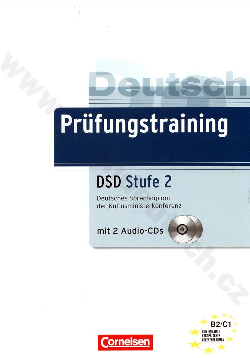 Prüfungstraining DSD Stufe 2 - cvičebnice k německému certifikátu + CD
