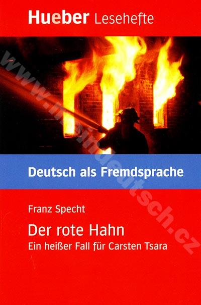 Der rote Hahn - německá četba v originále (úroveň B1)