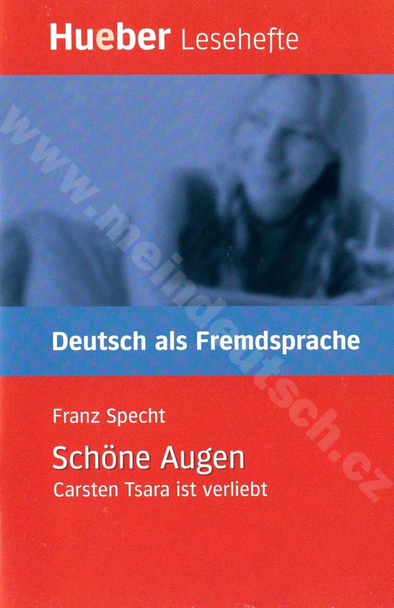 Schöne Augen - německá četba v originále (úroveň B1)