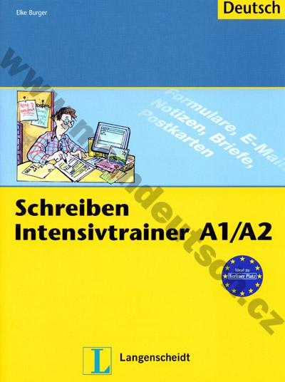 Schreiben Intensivtrainer A1/A2 - cvičebnice psaného projevu v němčině