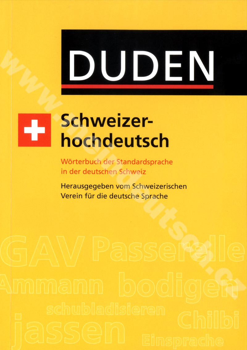 Duden - Schwiezerhochdeutsch - slovník švýcarské němčiny