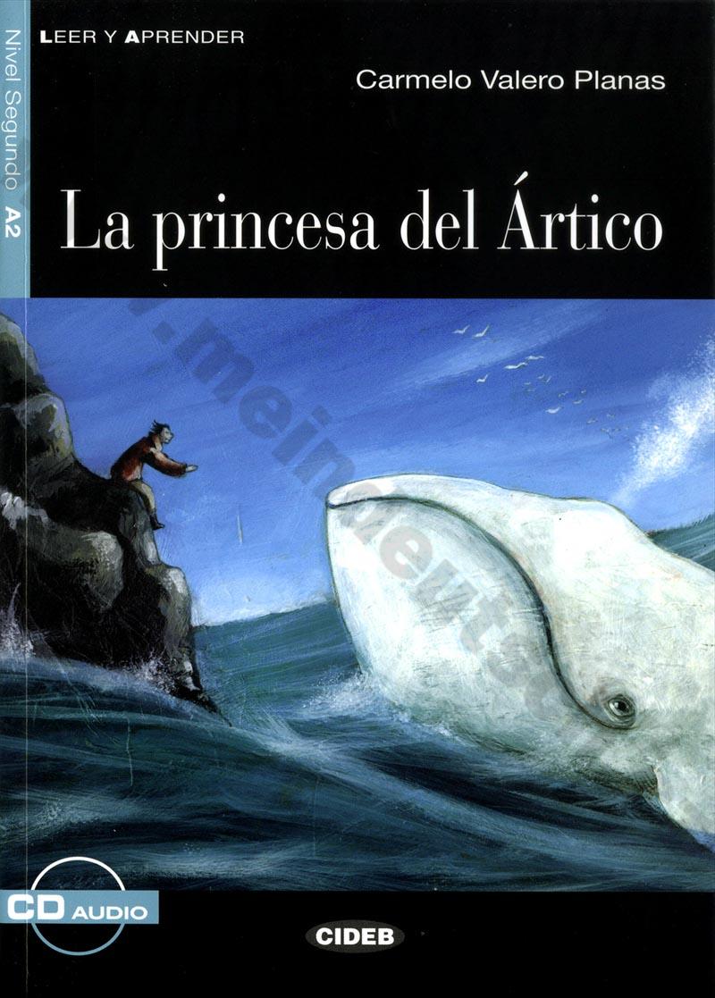 La princesa del Ártico - zjednodušená četba A2 ve španělštině vč. CD