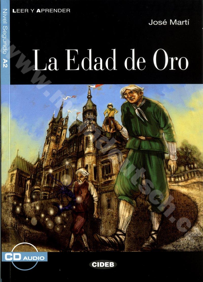 La Edad de Oro - zjednodušená četba A2 ve španělštině (CIDEB) vč. CD