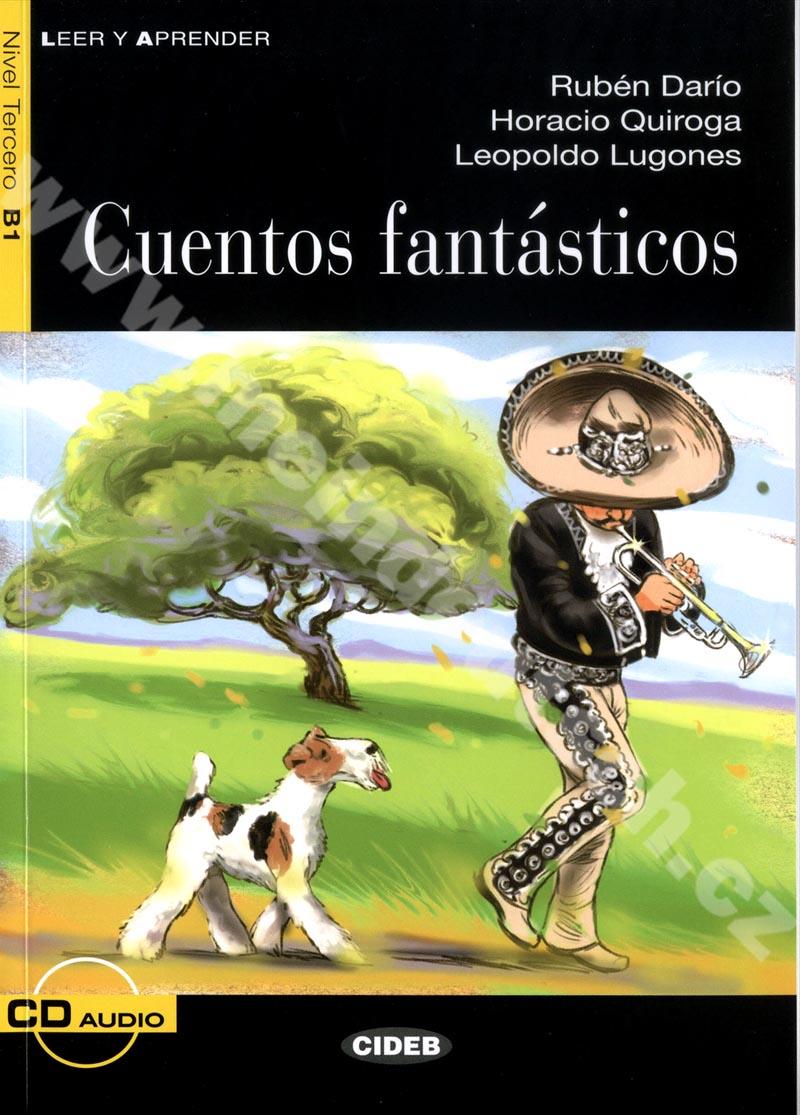 Cuentos fantásticos - zjednodušená četba B1 ve španělštině vč. CD