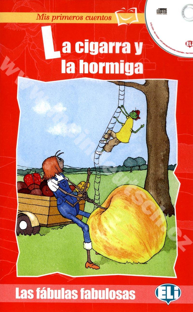 La cigarra u la hormiga - španělská jednoduchá četba pro děti + CD