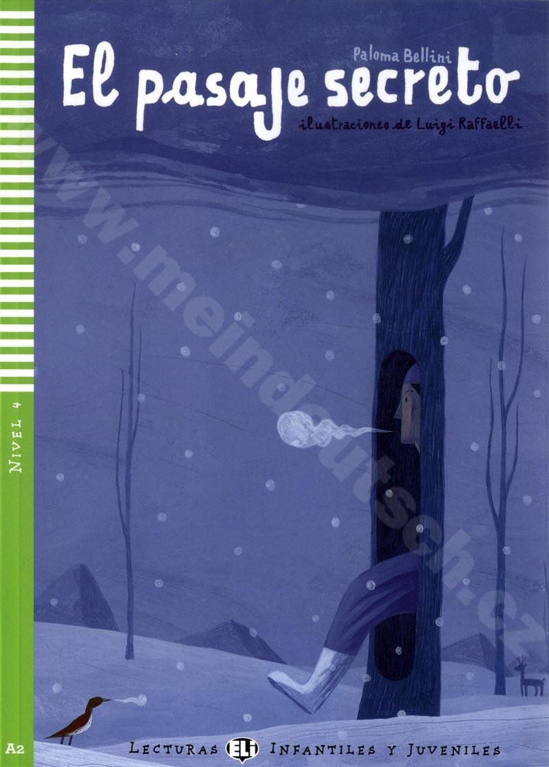 El pasaje secreto - zjednodušená četba ve španělštině A2 vč. CD