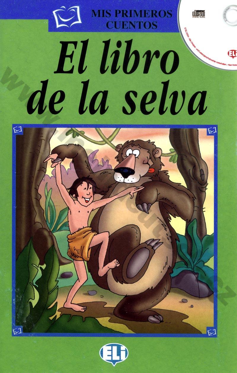 El libro de la selva - španělská jednoduchá četba A1 + CD