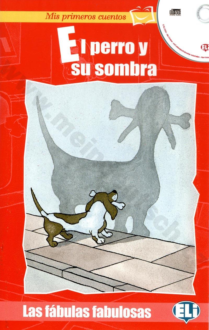 El perro y su ombra - španělská jednoduchá četba pro děti + CD